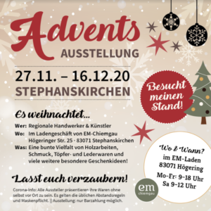 Adventsausstellung 27.11.2020.-16.12.2020 @ EM Chiemgau